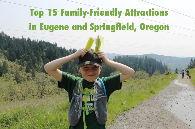 Top 15 Family Friendly Attractions In Eugene And Springfield Oregon